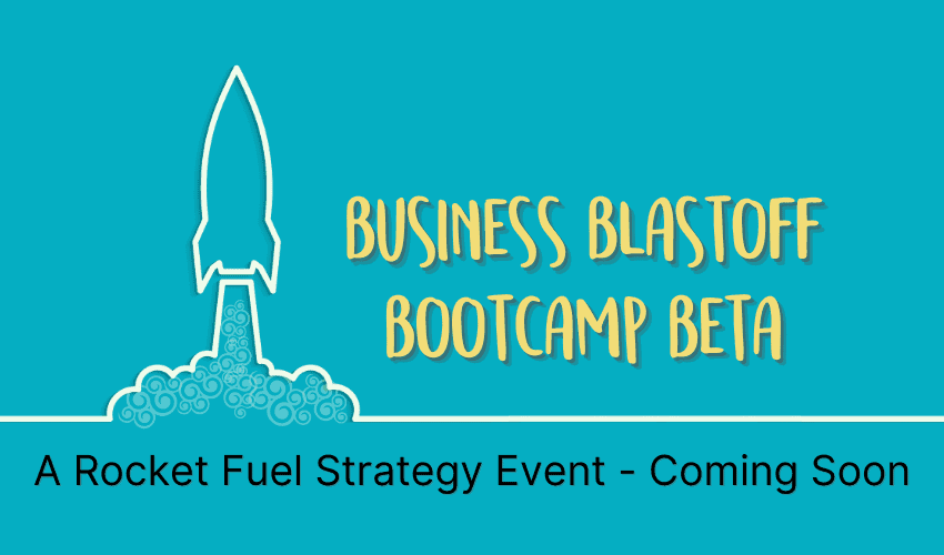 Business Blastoff Bootcamp