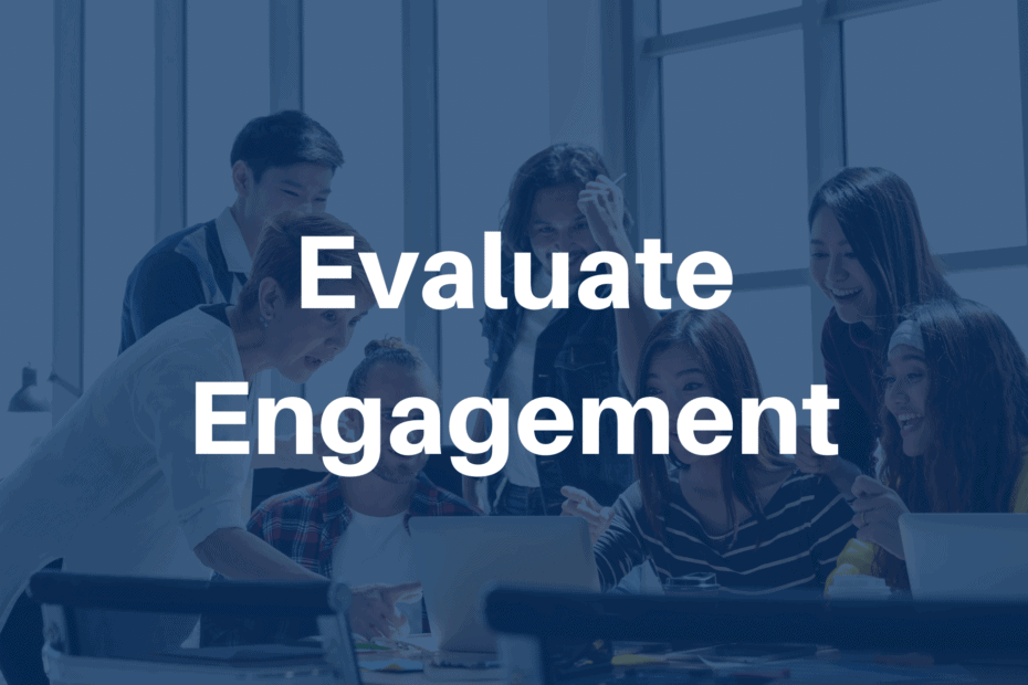 Evaluate Engagement