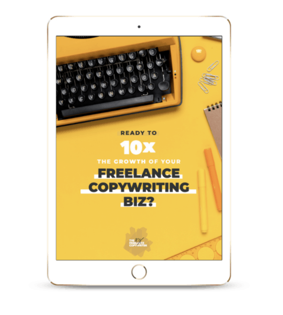 10x Freelance Copywriter Workbook